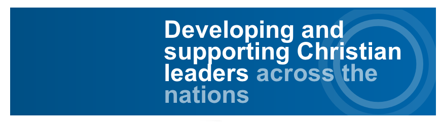 Developing and supporting Christian leaders across the nations
